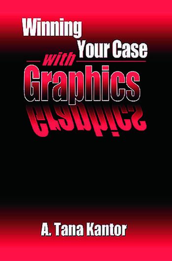 Winning Your Case With Graphics book cover