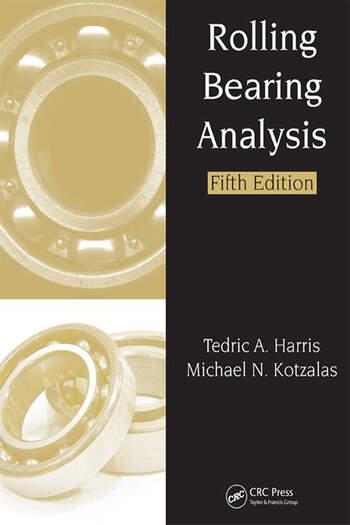 Rolling Bearing Analysis, Fifth Edition - 2 Volume Set book cover