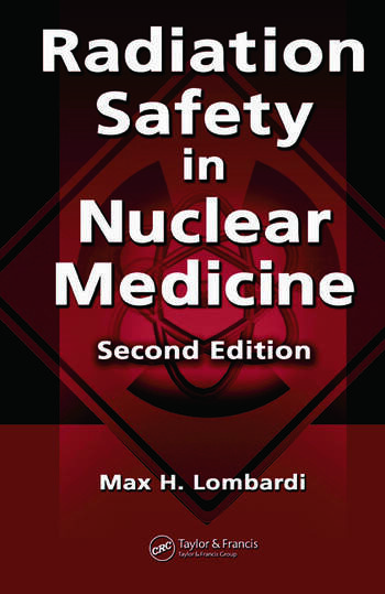 Radiation Safety in Nuclear Medicine book cover