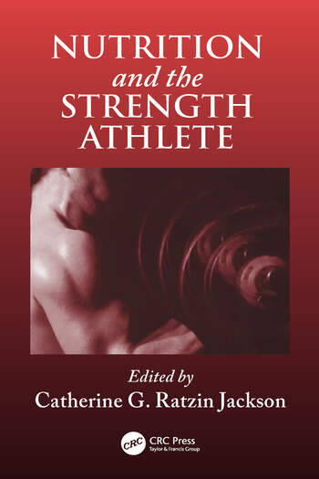 Nutrition and the Strength Athlete book cover