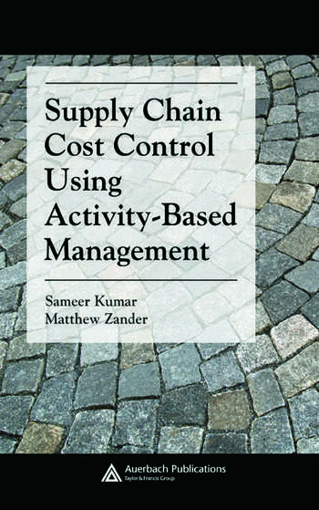 Supply Chain Cost Control Using Activity-Based Management book cover