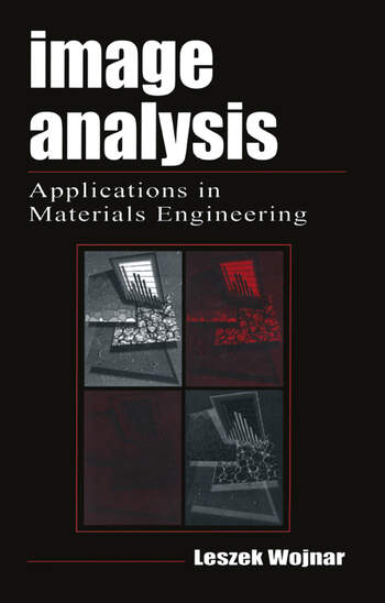 Image Analysis Applications in Materials Engineering book cover