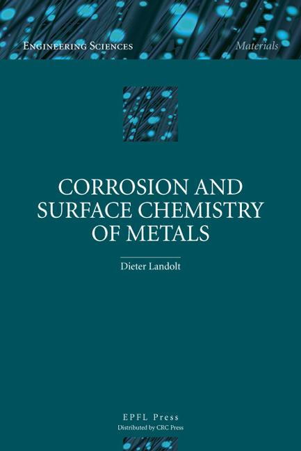 Corrosion and Surface Chemistry of Metals book cover