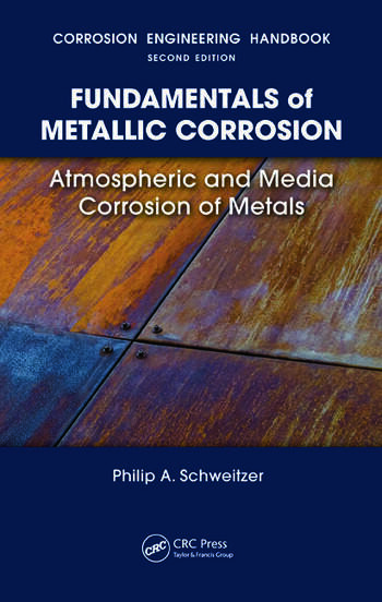 Fundamentals of Metallic Corrosion Atmospheric and Media Corrosion of Metals book cover
