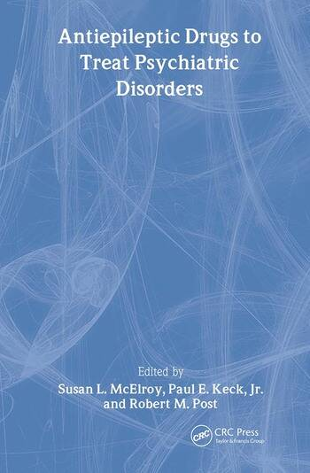 Antiepileptic Drugs to Treat Psychiatric Disorders book cover