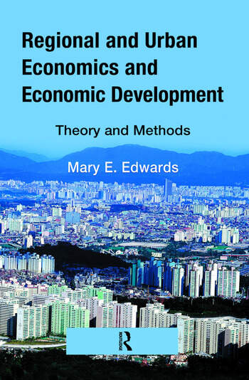 Regional and Urban Economics and Economic Development Theory and Methods book cover
