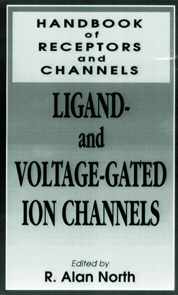 Handbook of Receptors and Channels Ligand and Voltage Gated Ion book cover