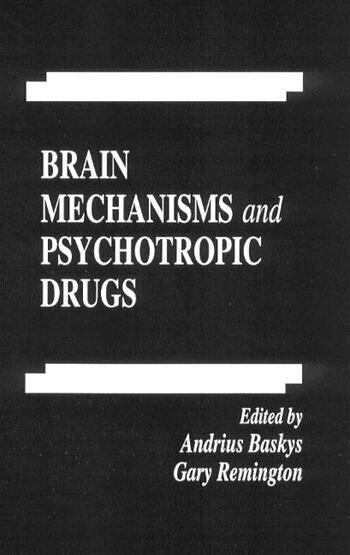 Brain Mechanisms and Psychotropic Drugs book cover