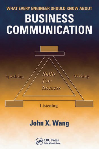 Business Communication Book Cover : What every engineer should know about business