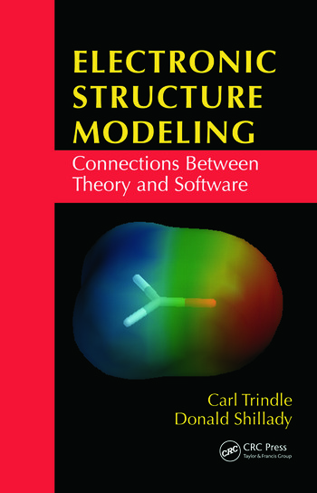 Electronic Structure Modeling Connections Between Theory and Software book cover