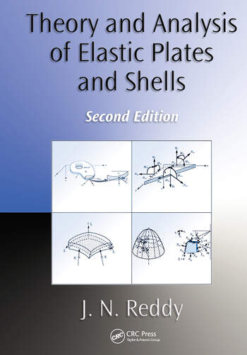 Theory and Analysis of Elastic Plates and Shells book cover