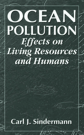 Ocean Pollution Effects on Living Resources and Humans book cover