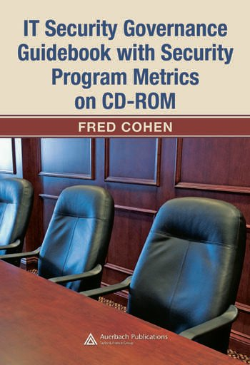 IT Security Governance Guidebook with Security Program Metrics on CD-ROM book cover