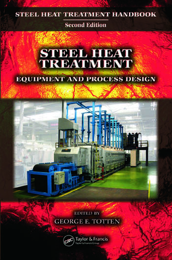 Steel Heat Treatment Equipment and Process Design book cover