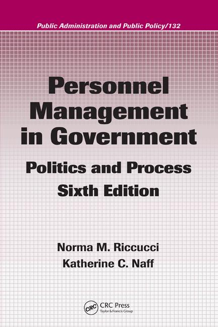 Personnel Management in Government Politics and Process, Sixth Edition book cover