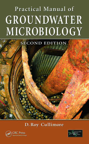 Practical Manual of Groundwater Microbiology, Second Edition book cover