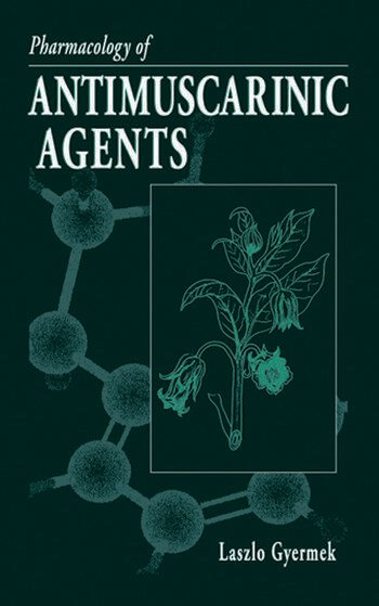 Pharmacology of Antimuscarinic Agents book cover