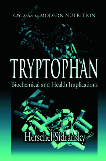 Tryptophan Biochemical and Health Implications book cover