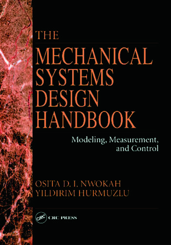 The Mechanical Systems Design Handbook Modeling, Measurement, and Control book cover