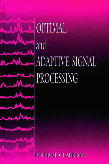 Optimal and Adaptive Signal Processing book cover