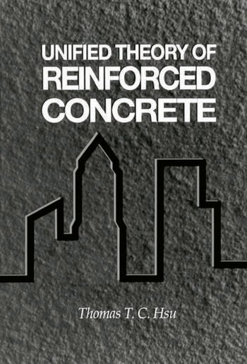 Unified Theory of Reinforced Concrete book cover