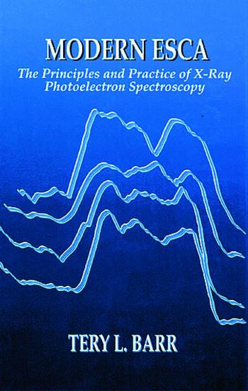 Modern ESCAThe Principles and Practice of X-Ray Photoelectron Spectroscopy book cover