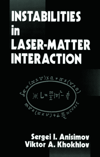 Instabilities in Laser-Matter Interaction book cover