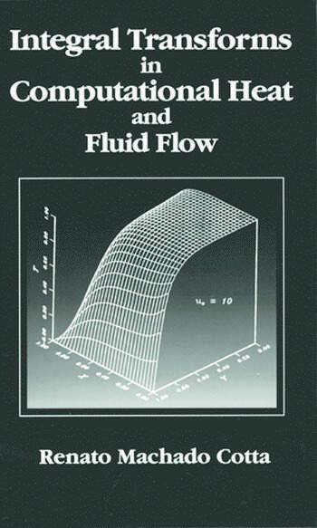 Integral Transforms in Computational Heat and Fluid Flow book cover