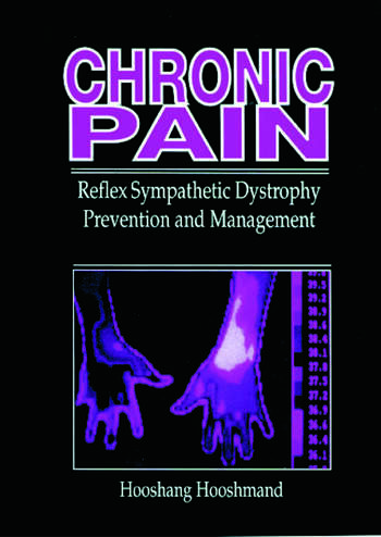 Chronic Pain Reflex Sympathetic Dystrophy, Prevention, and Management book cover
