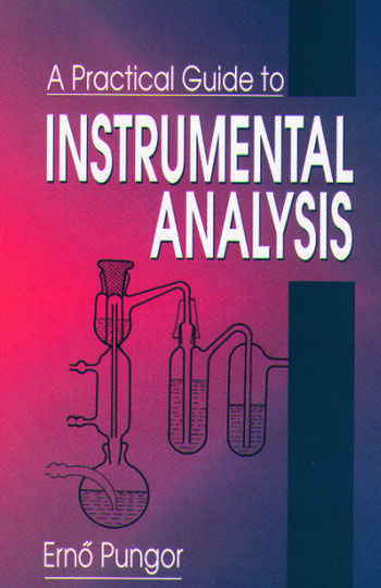 A Practical Guide to Instrumental Analysis book cover