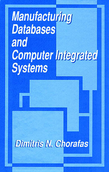 Manufacturing Databases and Computer Integrated Systems book cover