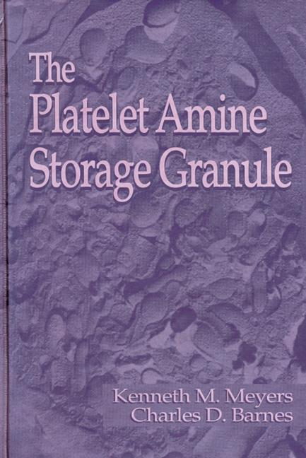 The Platelet-Amine Storage Granule book cover