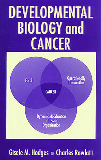 Developmental Biology and Cancer book cover