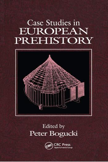 Case Studies in European Prehistory book cover