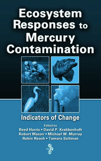 Ecosystem Responses to Mercury Contamination Indicators of Change book cover
