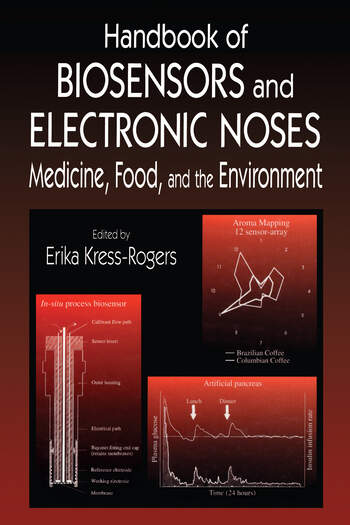 Handbook of Biosensors and Electronic Noses Medicine, Food, and the Environment book cover
