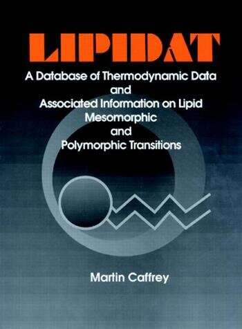 LIPIDAT A Database of Thermo Data and Association Information on Lipid book cover
