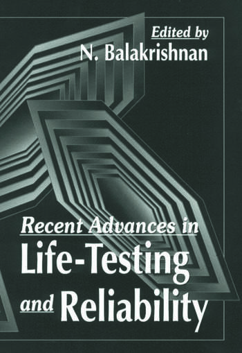 Recent Advances in Life-Testing and Reliability book cover