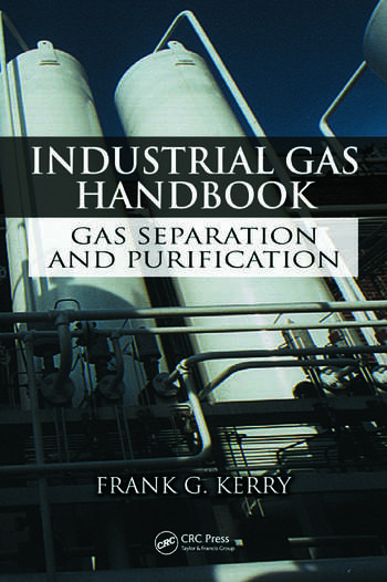 Industrial Gas Handbook Gas Separation and Purification book cover