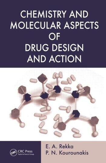 Chemistry and Molecular Aspects of Drug Design and Action book cover