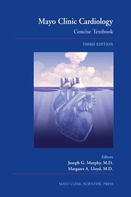 Mayo Clinic Cardiology Concise Textbook book cover