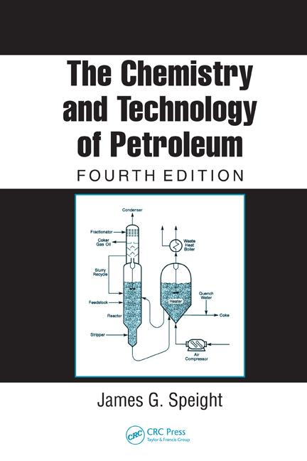 The Chemistry and Technology of Petroleum, Fourth Edition book cover