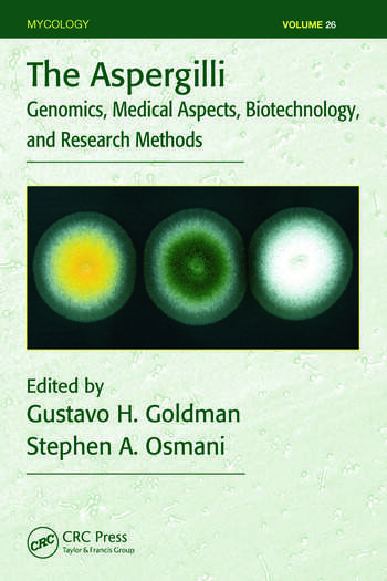 The Aspergilli Genomics, Medical Aspects, Biotechnology, and Research Methods book cover