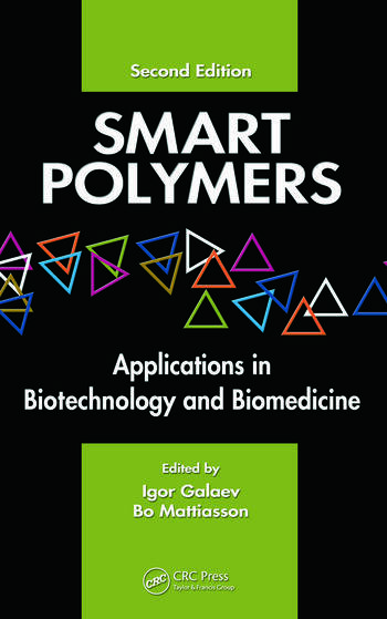 Smart Polymers Applications in Biotechnology and Biomedicine book cover