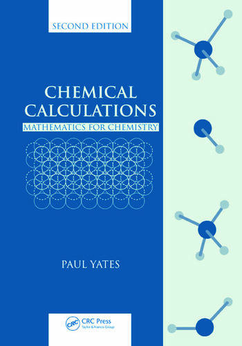 Chemical Calculations Mathematics for Chemistry, Second Edition book cover