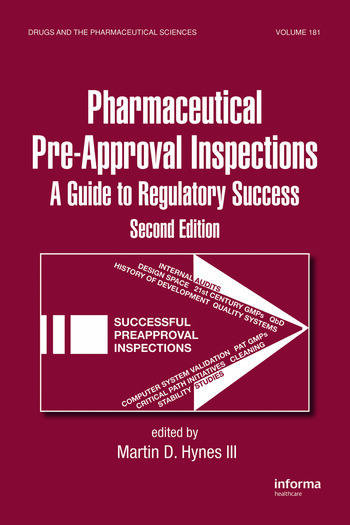 Preparing for FDA Pre-Approval Inspections A Guide to Regulatory Success, Second Edition book cover