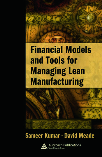 Financial Models and Tools for Managing Lean Manufacturing book cover