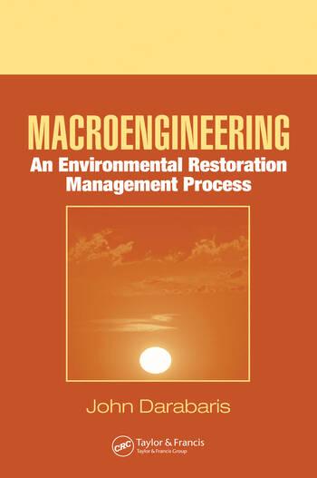 Macroengineering An Environmental Restoration Management Process book cover