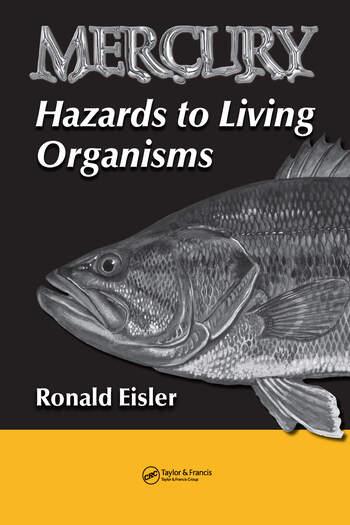 Mercury Hazards to Living Organisms book cover
