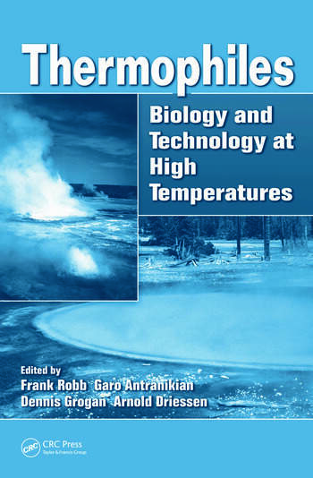 Thermophiles Biology and Technology at High Temperatures book cover